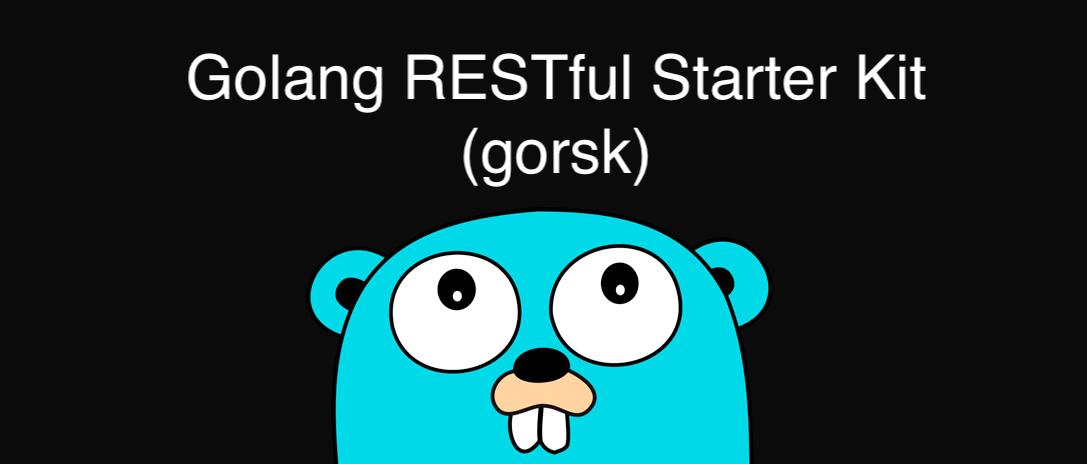 Golang restful starter kit - GORSK | Emir Ribic